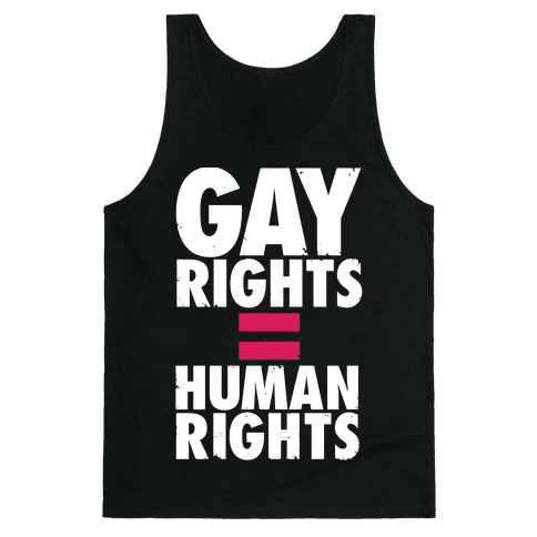 Gay Rights Equal Human Rights Tank Top