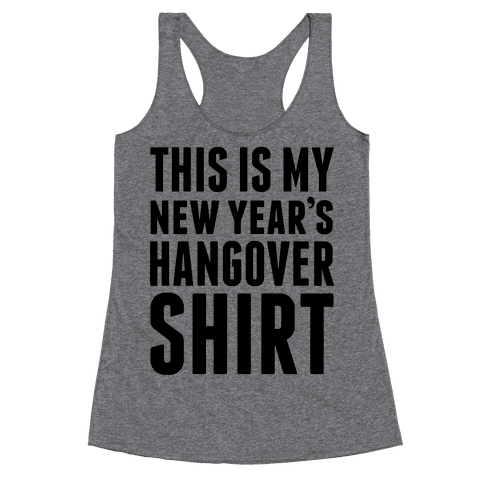 New Year's Hangover Racerback Tank Top