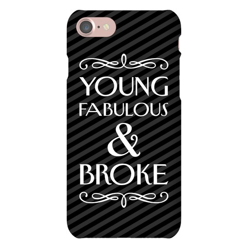 Young Fabulous And Broke Case Phone Case