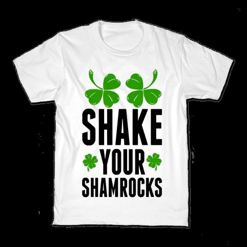 Shake Your Shamrocks Kids T-Shirt