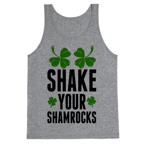 Shake Your Shamrocks Tank Top