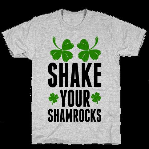 Shake Your Shamrocks Mens T-Shirt