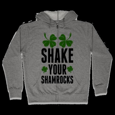 Shake Your Shamrocks Zip Hoodie