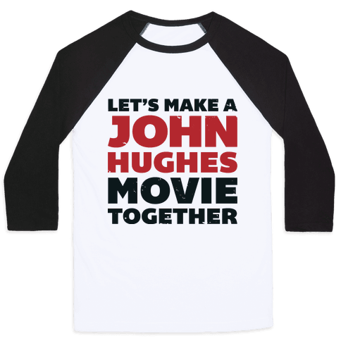 John Hughes Movie  Baseball Tee