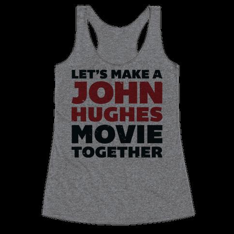 John Hughes Movie  Racerback Tank Top