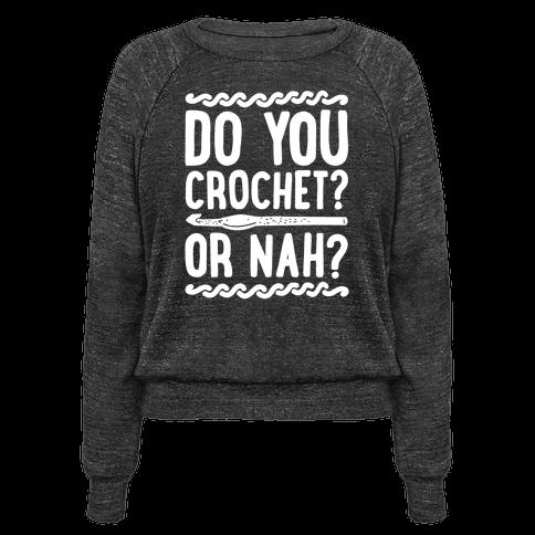 Do you Crochet? or Nah?