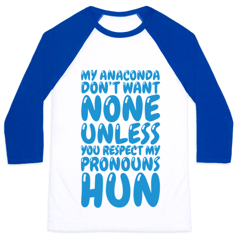 Respect My Pronouns Hun Baseball Tee
