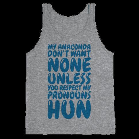 Respect My Pronouns Hun Tank Top