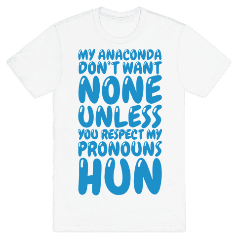 Respect My Pronouns Hun Mens T-Shirt