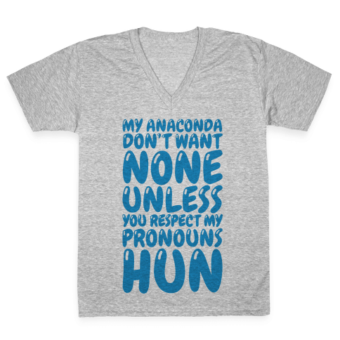 Respect My Pronouns Hun V-Neck Tee Shirt