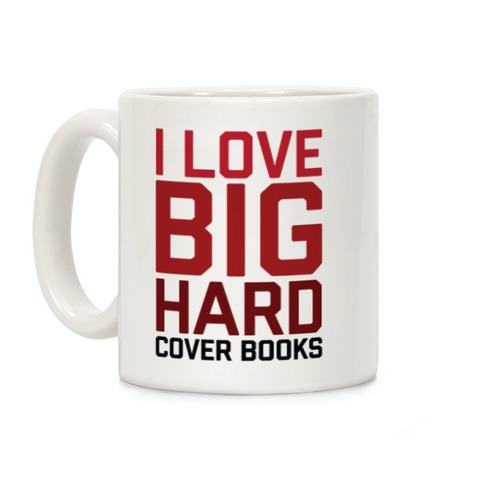 I Love Big Hardcover Books Coffee Mug