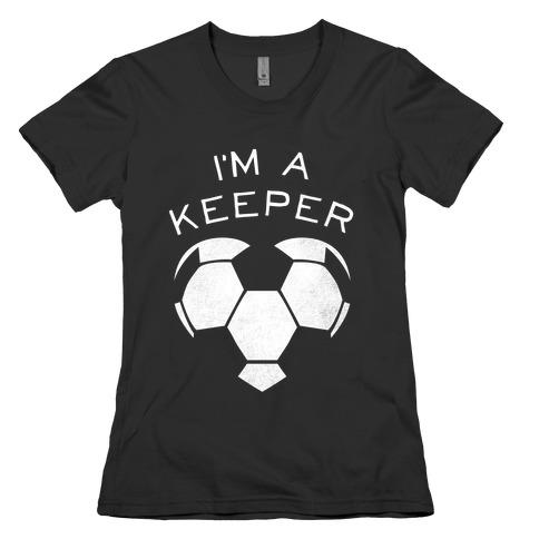 I'm A Keeper Womens T-Shirt