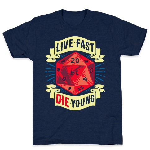 Live Fast Die Young D20 Mens T-Shirt