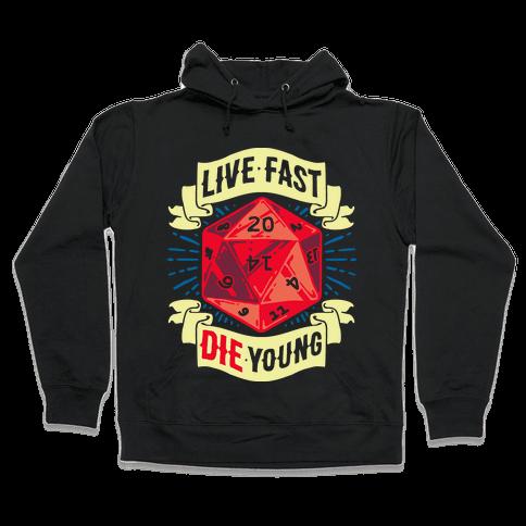 Live Fast Die Young D20 Hooded Sweatshirt