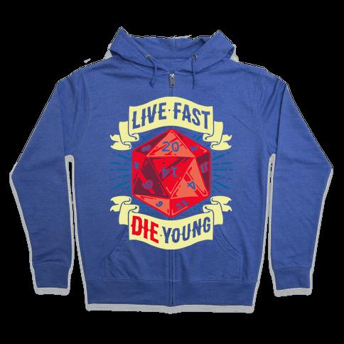 Live Fast Die Young D20 Zip Hoodie