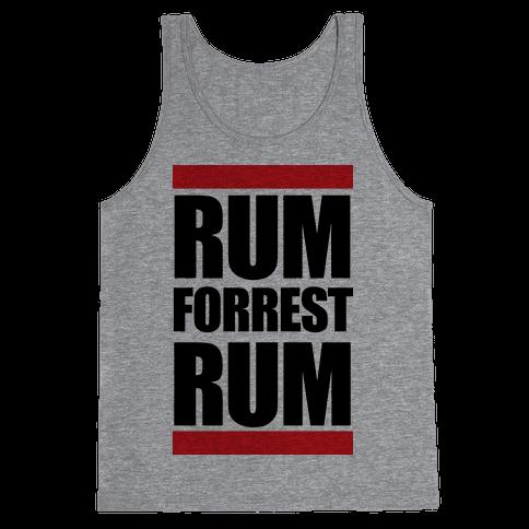 Rum forrest Rum! Tank Top