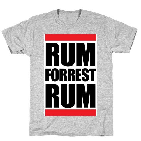 Rum forrest Rum! T-Shirt