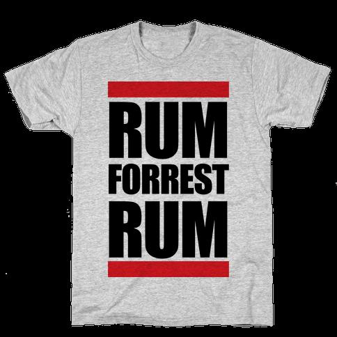 Rum forrest Rum! Mens T-Shirt