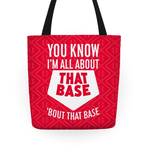I'm All About That Base Tote