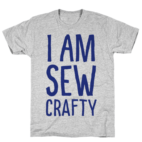 I Am Sew Crafty Mens T-Shirt