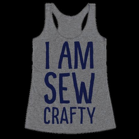 I Am Sew Crafty Racerback Tank Top