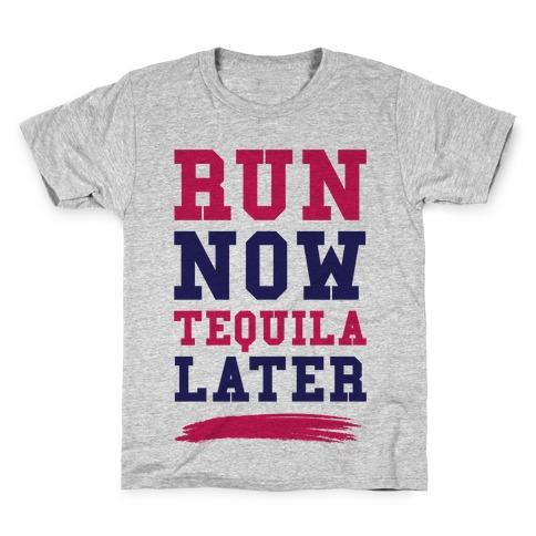 Run Now Tequila Later Kids T-Shirt