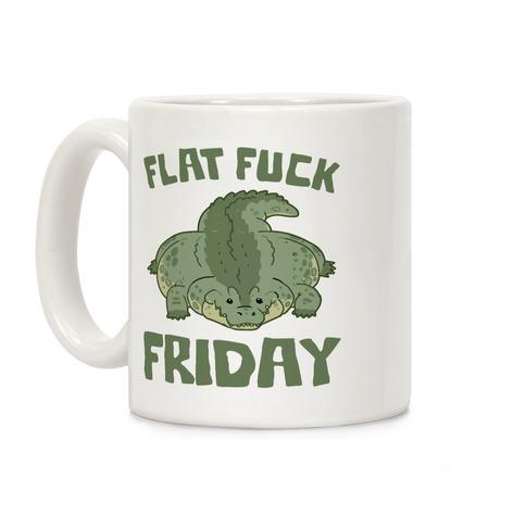 Flat F*** Friday Coffee Mug