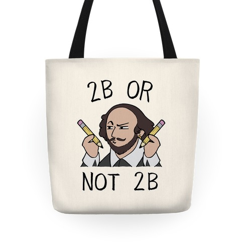 2B Or Not 2B Tote