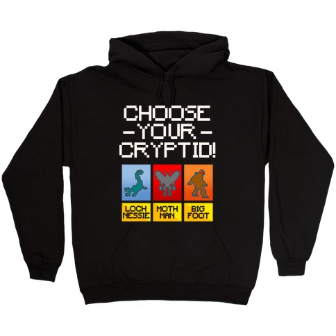 Choose Your Cryptid White Print Hooded Sweatshirt