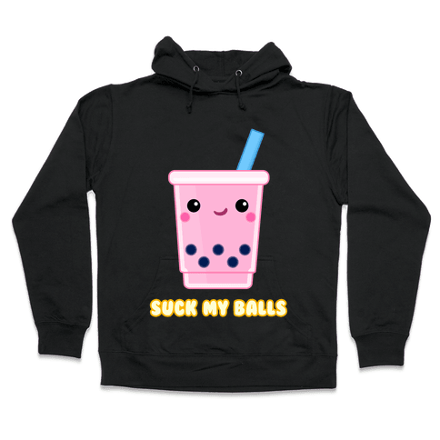 Suck My Balls Hooded Sweatshirt