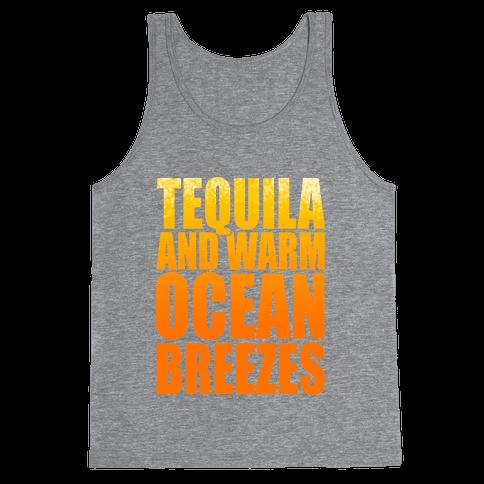Tequila and warm Ocean Breezes  Tank Top