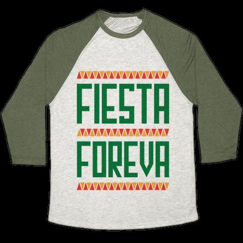 Fiesta Foreva Baseball Tee
