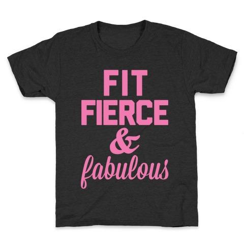 Fit Fierce & Fabulous Kids T-Shirt