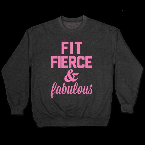 Fit Fierce & Fabulous Pullover
