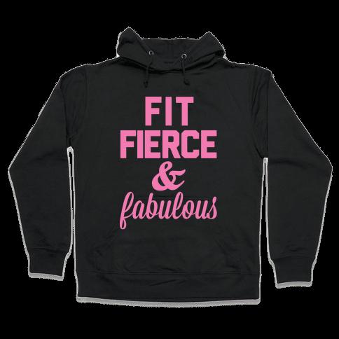 Fit Fierce & Fabulous Hooded Sweatshirt