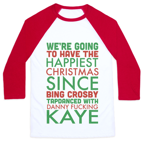 A Happy Christmas Baseball Tee