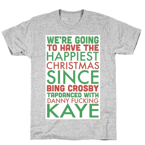 A Happy Christmas T-Shirt