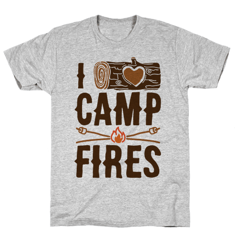 I Log Campfires Mens T-Shirt