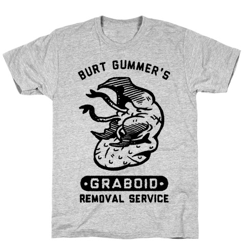 Burt Gummer's Graboid Removal Service T-Shirt