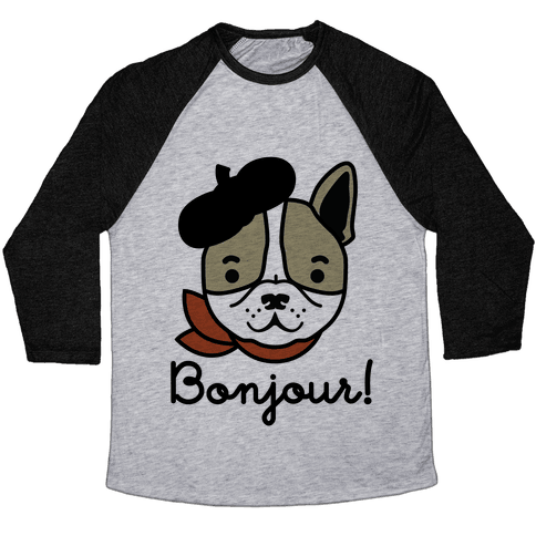 Bonjour French Bulldog Baseball Tee