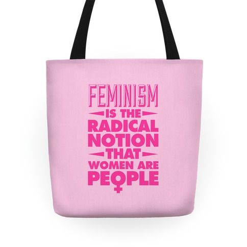 Feminism: A Radical Notion Tote