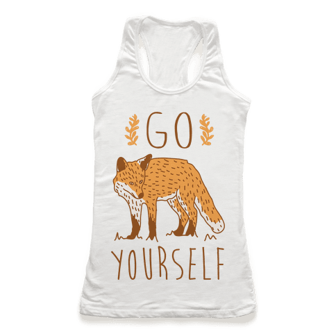 Go Fox Yourself Racerback Tank Top