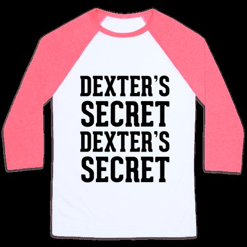 Dexter's Secret Baseball Tee