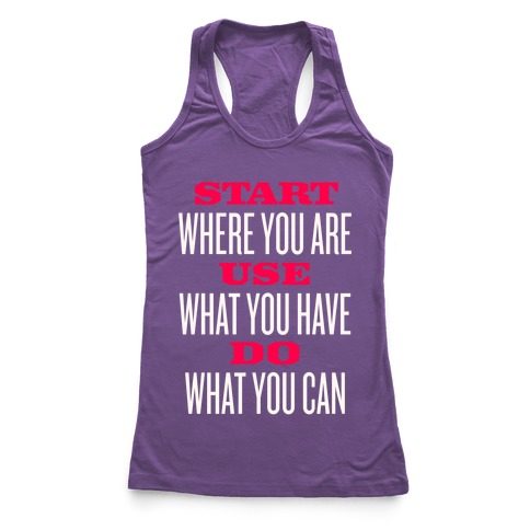 Start, Use, Do Racerback Tank Top