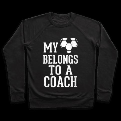 My Heart Belongs To A Soccer Coach (Dark Tank) Pullover