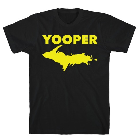 Yooper, Michigan T-Shirt