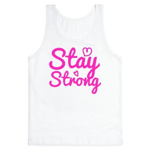 Stay Strong Tank Top
