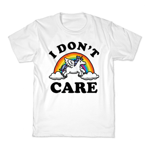 I Don't Care Unicorn Kids T-Shirt