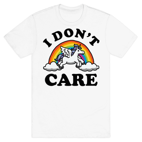 I Don't Care Unicorn Mens T-Shirt