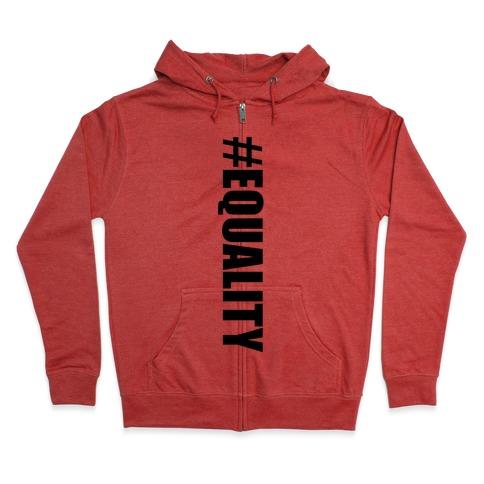 #EQUALITY Zip Hoodie